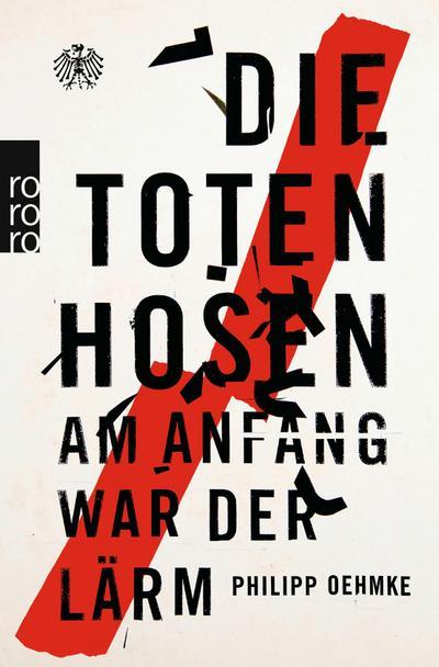 Die Toten Hosen : Am Anfang war: Philipp Oehmke