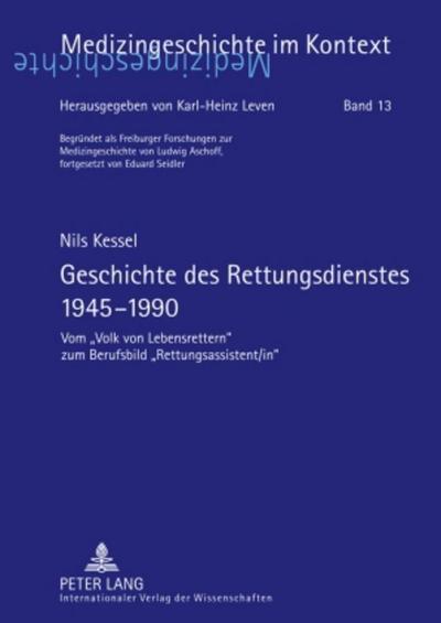 Geschichte des Rettungsdienstes 1945-1990 : Vom «Volk von ...