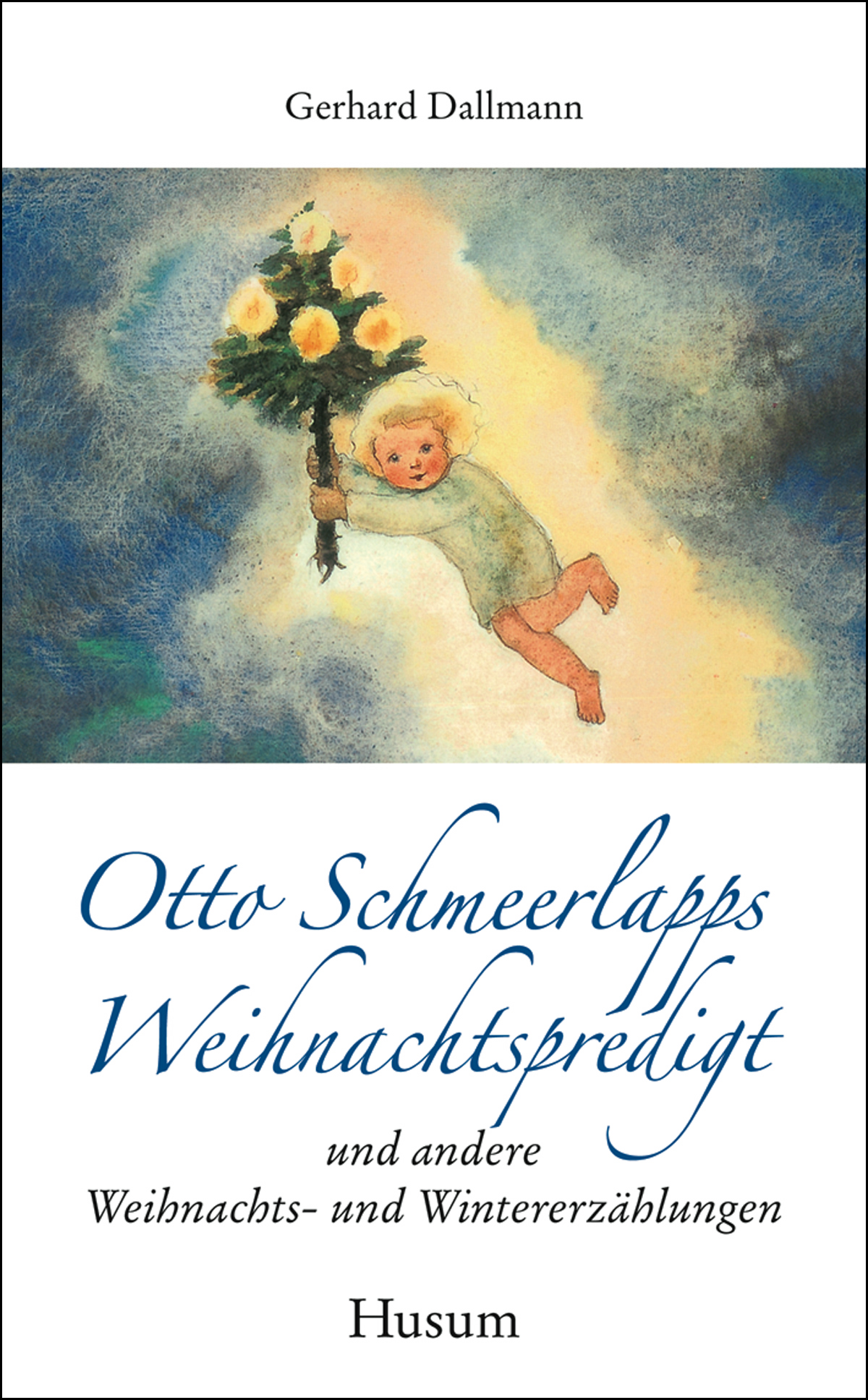 Weihnachts- und Wintererzählungen - Gerhard Dallmann