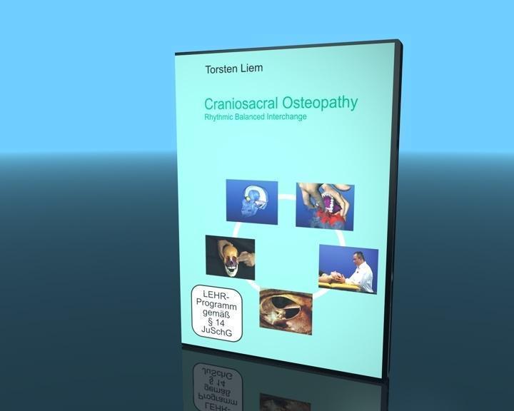 Craniosacral Osteopathy : Rhythmic Balanced Interchange - Torsten Liem