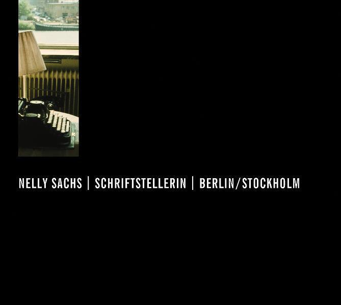 Nelly Sachs, Schriftstellerin, Berlin/Stockholm, 1 Audio-CD : Ausgezeichnet mit dem Deutsche Hörbuchpreis 2011 für Beste Information - Katharina M. Schubert