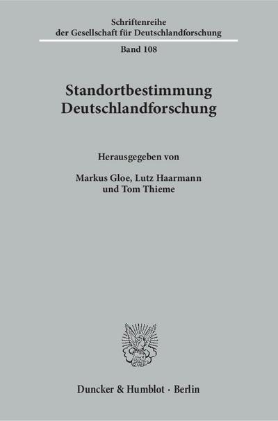 Standortbestimmung Deutschlandforschung Von Markus Gloe Duncker