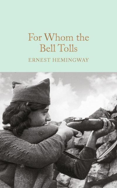 an experience of war in for whom the bell tolls by ernest hemingway For whom the bell tolls (1943) ernest hemingway had brought the spanish american war to vivid life in his 1940 novel with the book's impressive sales, hollywood came.