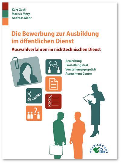 Die Bewerbung zur Ausbildung im öffentlichen Dienst: Kurt Guth