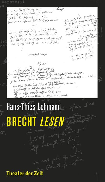 Brecht lesen: Hans-Thies Lehmann
