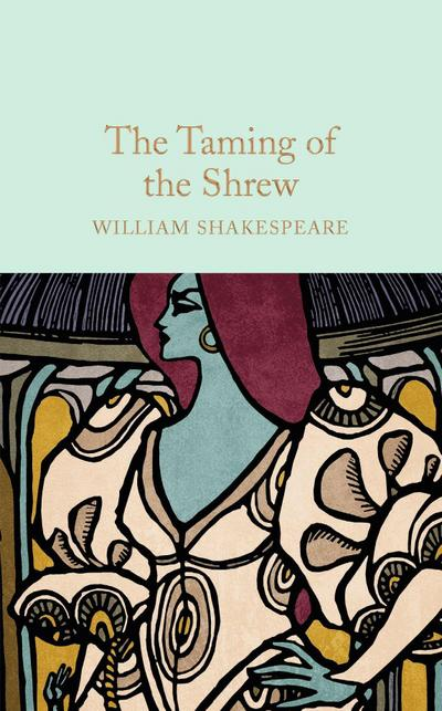 an essay on the taming of the shrew by william shakespeare The taming of the shrew is a play within a play it's a story told by a man, sly, in  an alehouse in england, and his story is set in padua, italy – in a public square,.