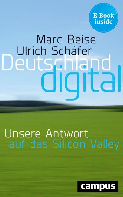 Deutschland Digital Unsere Antwort Auf Das Silicon Valley Plus E