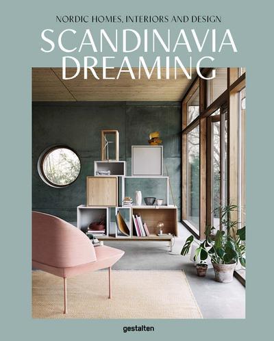 9783899556704 Scandinavia Dreaming Nordic Homes Interiors And Design 2 Zvab 3899556704