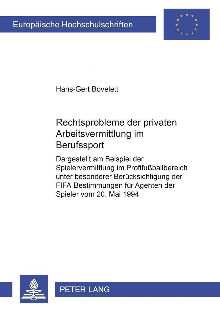 Rechtsprobleme Der Privaten Arbeitsvermittlung Im Berufssport