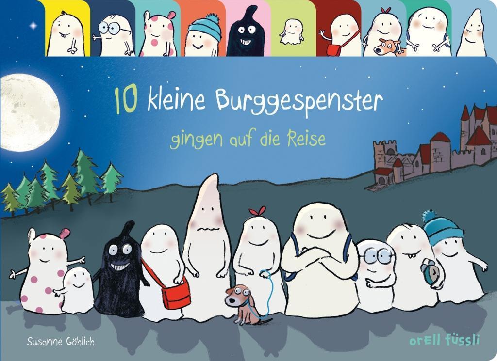 10 kleine Burggespenster gingen auf die Reise: Susanne Göhlich