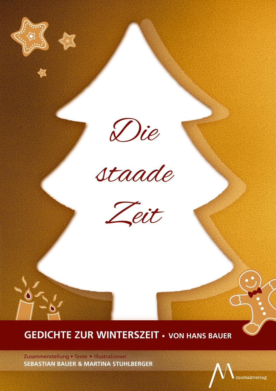 Die Staade Zeit Gedichte Zur Weihnachtszeit