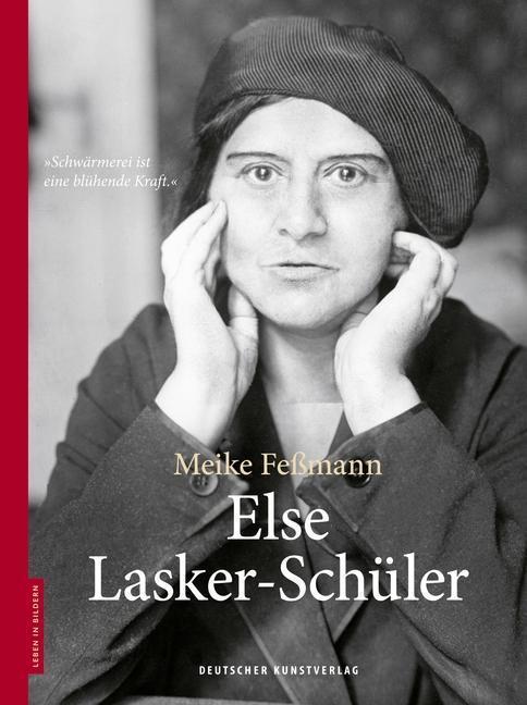 Else Lasker-Schüler - Meike Feßmann