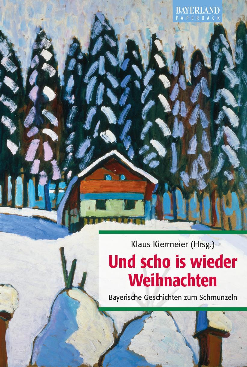 Und scho is wieder Weihnachten: Klaus Kiermeier