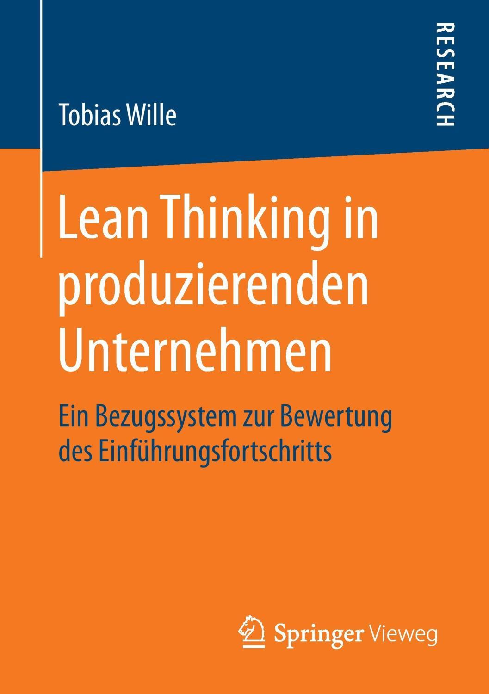 Lean Thinking in produzierenden Unternehmen : Ein: Tobias Wille
