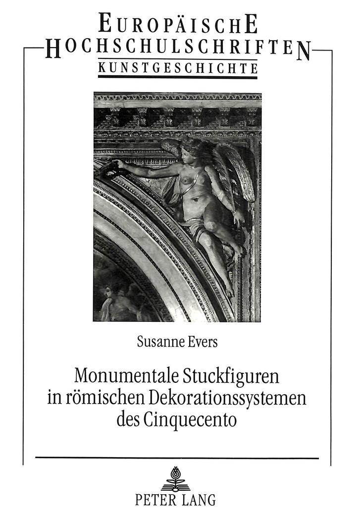 Monumentale Stuckfiguren in römischen Dekorationssystemen des Cinquecento - Susanne Evers