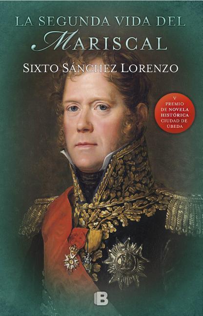 La Segunda Vida del Mariscal / The Marshal's Second Life - Sixto Sanchez Lorenzo