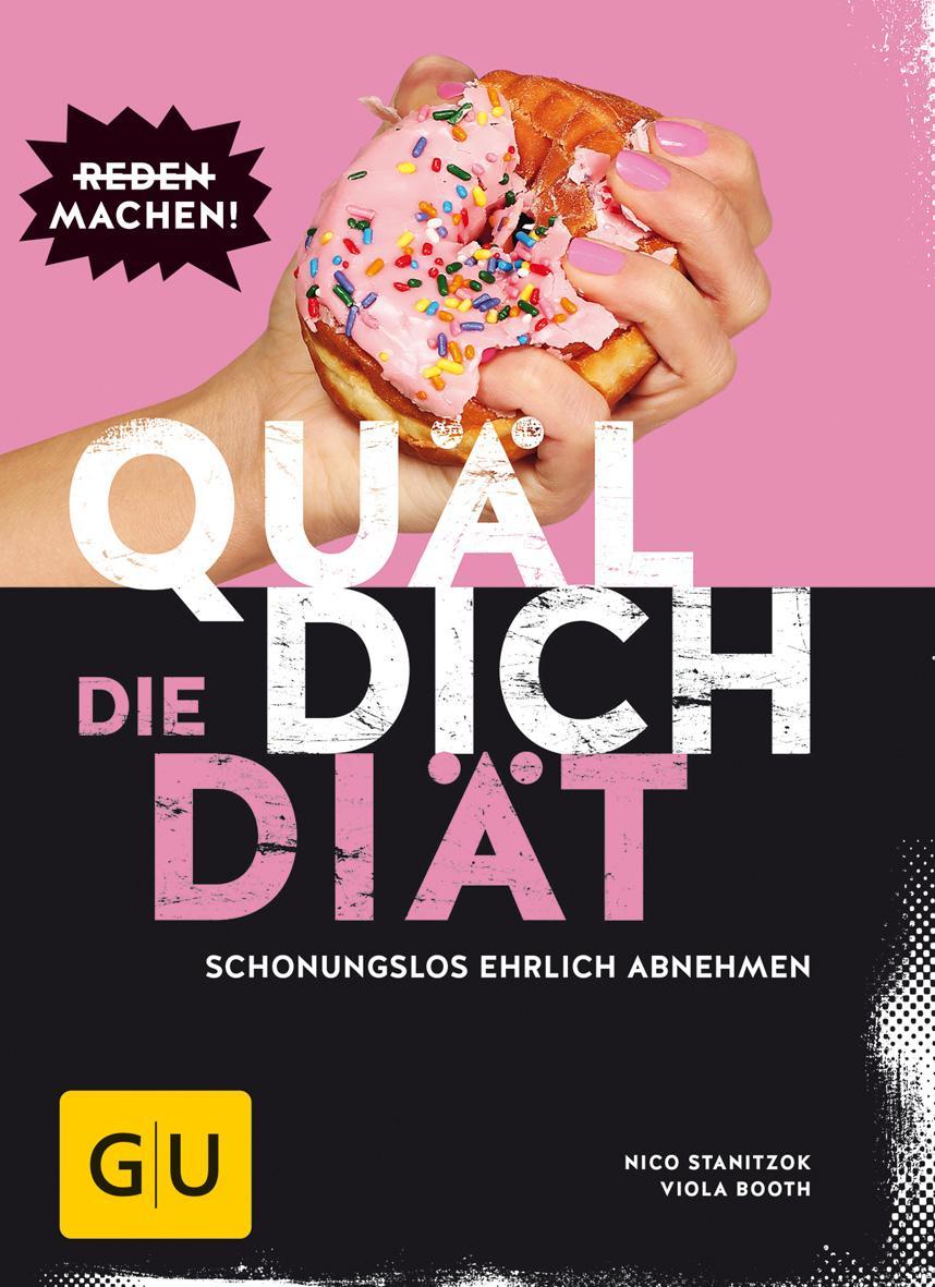 Quäl Dich   Die Diät : Schonungslos: Viola Booth