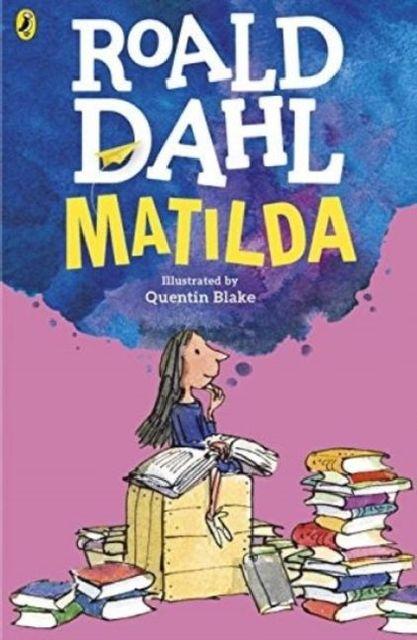 Matilda, English edition : Winner of the: Roald Dahl