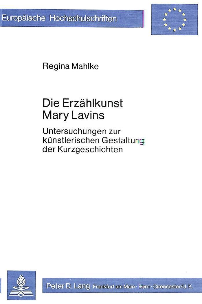 Die Erzählkunst Mary Lavins : Untersuchungen zur: Regina Mahlke
