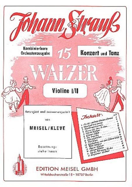 15 Walzer für Konzert und Tanz :für: Johann (Sohn) Strauß