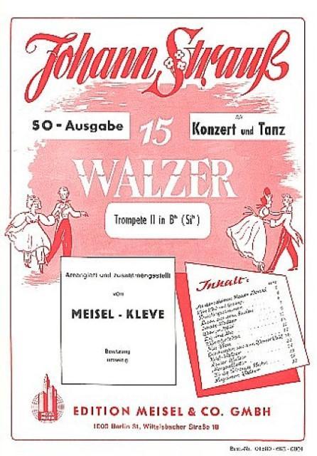 15 Walzer von Strauß :für Orchester : Johann (Sohn) Strauß