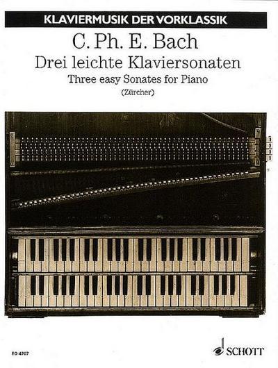 3 leichte Sonaten : für Klavier: Carl Philipp Emanuel
