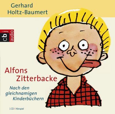 Alfons Zitterbacke. CD: Gerhard Holtz-Baumert