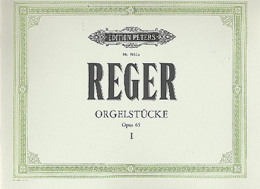 12 Orgelstücke op.65 Band 1: Max Reger