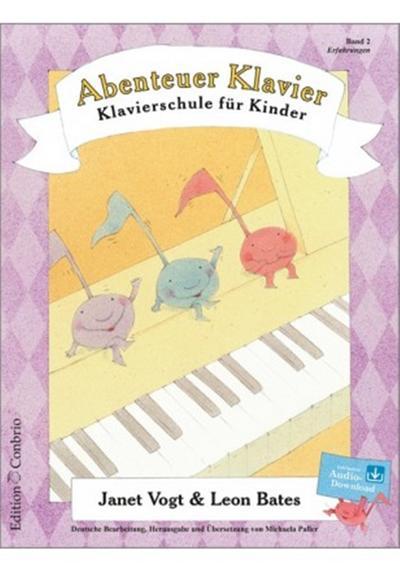 Abenteuer Klavier Band 2 (+CD) :Klavierschule für: Janet Vogt