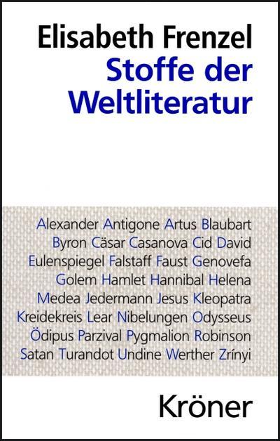 Stoffe der Weltliteratur: Elisabeth Frenzel