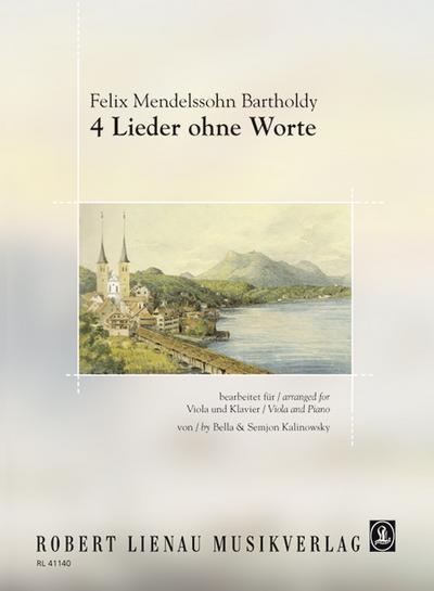 4 Lieder ohne Worte : Viola und: Felix Mendelssohn Bartholdy