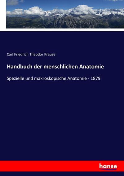 handbuch der menschlichen anatomie von krause - ZVAB