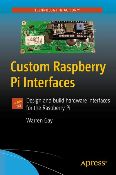 Wiringpi Spi Tft Raspberry Pi Zvab Custom Interfaces Design And Warren Gay