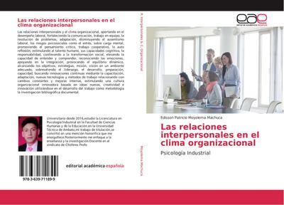 Las relaciones interpersonales en el clima organizacional : Psicología Industrial - Edisson Patricio Moyolema Machuca