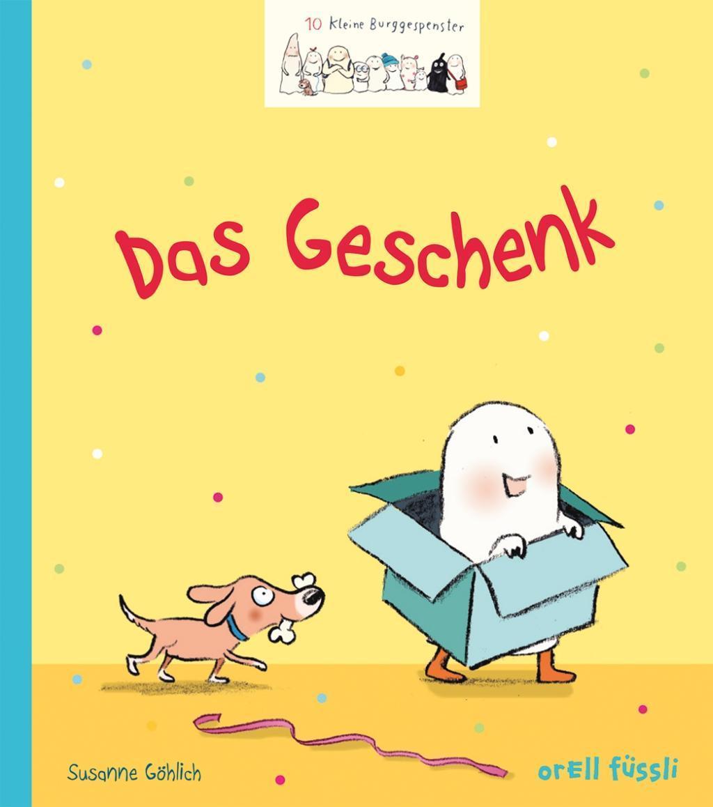 10 kleine Burggespenster - Das Geschenk: Susanne Göhlich