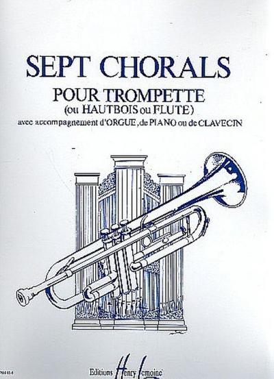 7 chorals :pour trompete (hautbois, flute) et: Jean Langlais