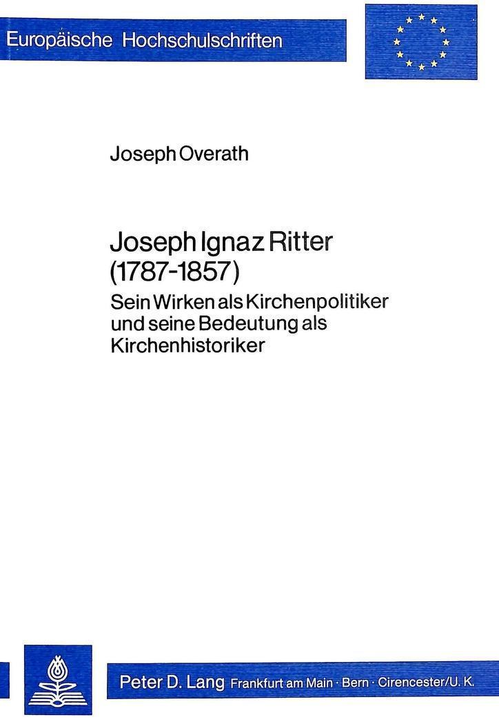 Joseph Ignaz Ritter 1787 1857 Sein Wirken Als Kirchenpolitiker