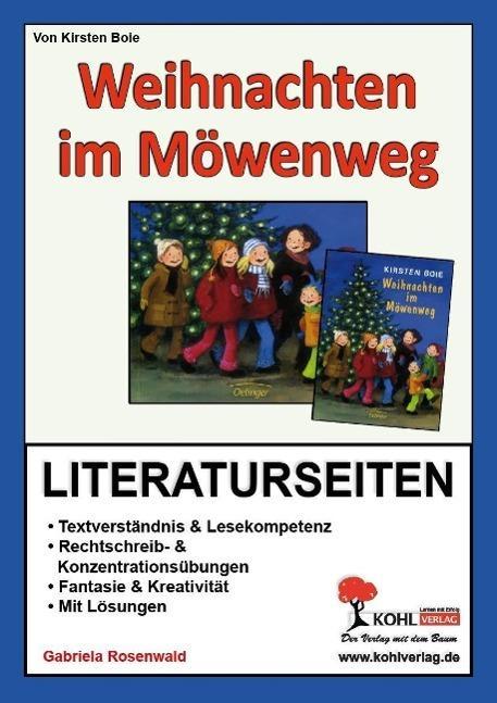 Weihnachten im Möwenweg - Literaturseiten : Textverständnis & Lesekompetenz. Rechtschreib- & Konzentrationsübungen. Fantasie & Kreativität. Mit Lösungen - Gabriela Rosenwald