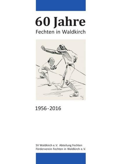 60 Jahre Fechten in Waldkirch: Thomas Fink