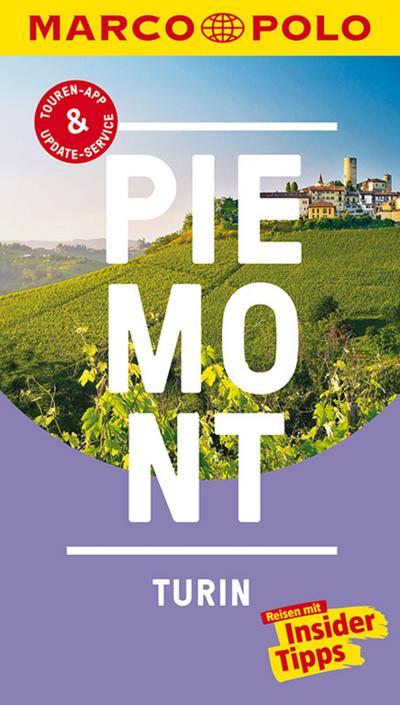 MARCO POLO Reiseführer Piemont, Turin : Reisen: Annette Rübesamen