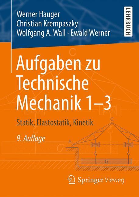 Technische mechanik aufgaben von werner hauger zvab for Technische mechanik statik aufgaben