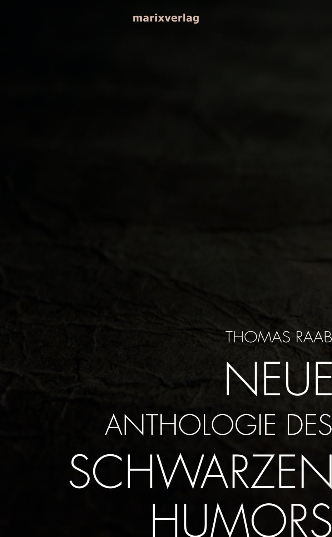 Neue Anthologie des Schwarzen Humors