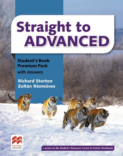 Straight to Advanced. Student's Book Premium (including Online Workbook and Key) - Richard Storton