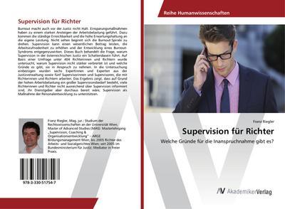 Supervision für Richter : Welche Gründe für: Franz Riegler