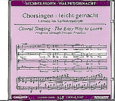 Walpurgisnacht op.60, Chorstimme Alt, 1 Audio-CD: Felix Mendelssohn Bartholdy