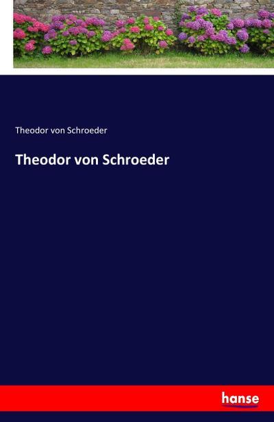 schroeder theodor - ZVAB