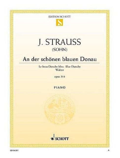 An der schönen blauen Donau : Walzer.: Johann Strauß (Sohn)