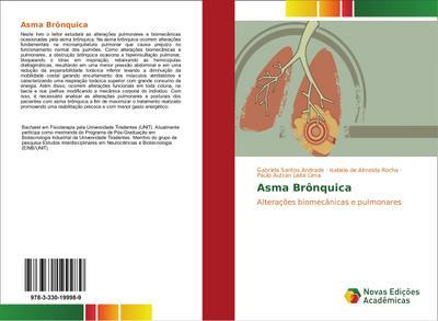 Asma Brônquica : Alterações biomecânicas e pulmonares - Gabriela Santos Andrade
