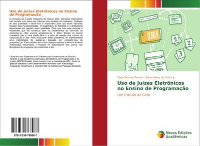 Uso de Juízes Eletrônicos no Ensino de Programação : Um Estudo de Caso - Tiago Gomes Pereira