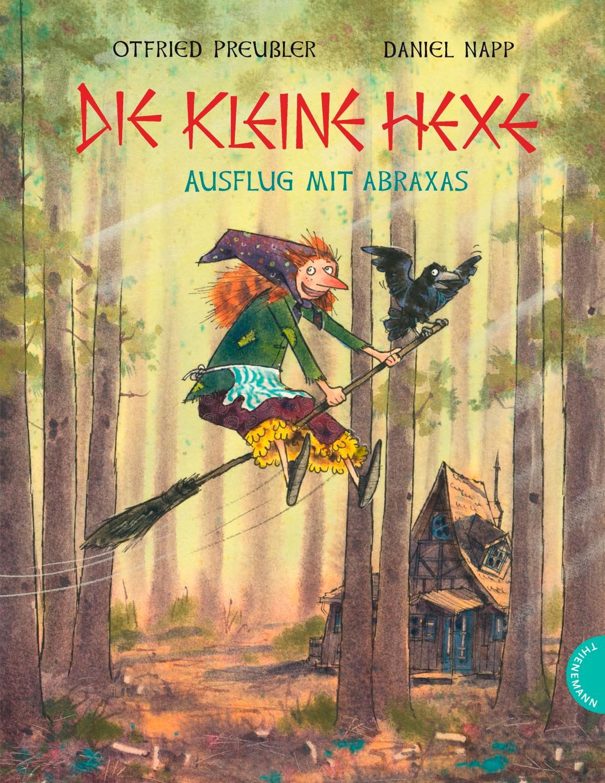 Die kleine Hexe : Ausflug mit Abraxas: Otfried Preußler